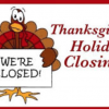 President Clinton Birthplace Home NHS Thanksgiving Day Closure