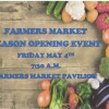 Farmer's Market grand opening May 4