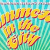 Summer in the City set for Saturday, June 16